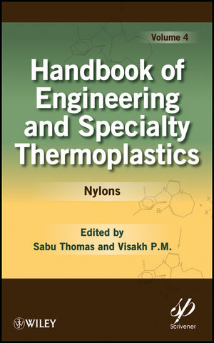 Handbook of Engineering and Specialty Thermoplastics, Volume 4, Nylons (0470639253) cover image