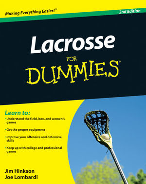 Lacrosse For Dummies, 2nd Edition