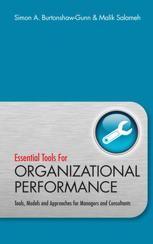Essential Tools for Organisational Performance: Tools, Models and Approaches for Managers and Consultants (0470746653) cover image
