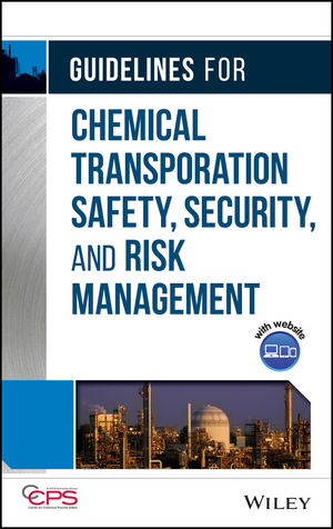 Guidelines for Chemical Transportation Safety, Security, and Risk Management, 2nd Edition (0470924853) cover image