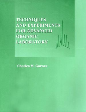 Techniques and Experiments for Advanced Organic Laboratory (0471170453) cover image