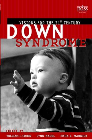 Down Syndrome: Visions for the 21st Century (0471418153) cover image