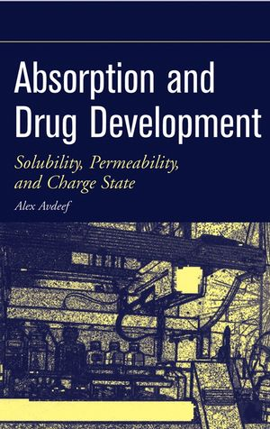 Absorption and Drug Development: Solubility, Permeability, and Charge State (0471423653) cover image