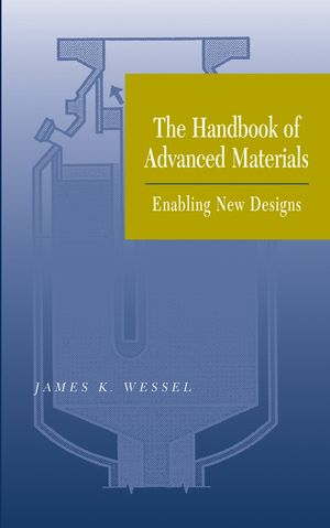 The Handbook of Advanced Materials: Enabling New Designs (0471454753) cover image