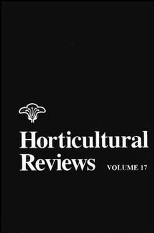 Horticultural Reviews, Volume 17