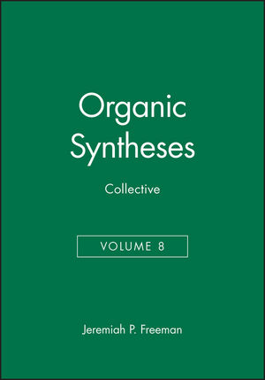 Organic Syntheses, Collective Volume 8