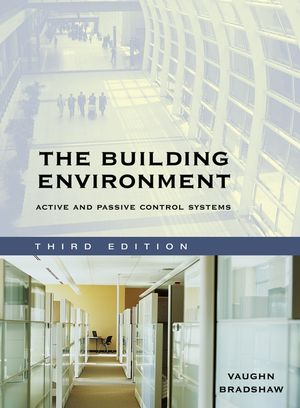 The Building Environment: Active and Passive Control Systems, 3rd Edition (0471689653) cover image