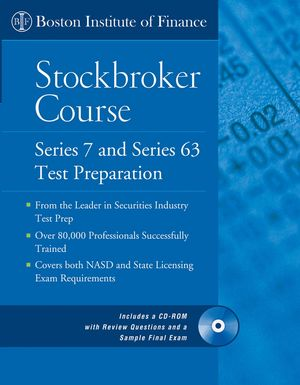 The Boston Institute of Finance Stockbroker Course: Series 7 and 63 Test Prep + CD  (0471712353) cover image