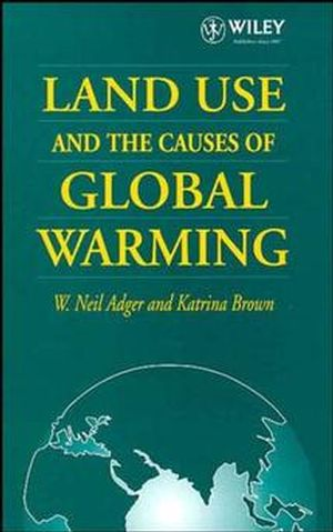 Land Use and the Causes of Global Warming