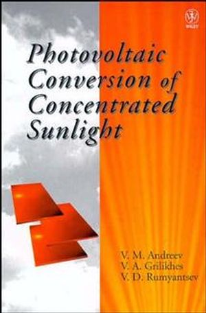 Photovoltaic Conversion of Concentrated Sunlight (0471967653) cover image