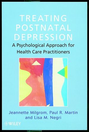 Treating Postnatal Depression: A Psychological Approach for Health Care Practitioners (0471986453) cover image