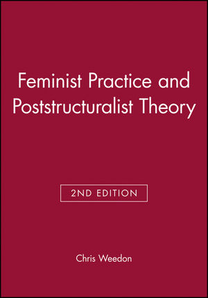 Feminist Practice and Poststructuralist Theory, 2nd Edition (0631198253) cover image