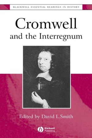 Cromwell and the Interregnum: The Essential Readings (0631227253) cover image
