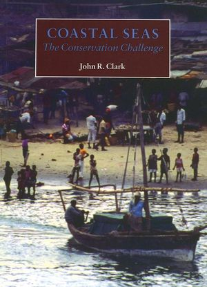 Coastal Seas: The Conservation Challenge
