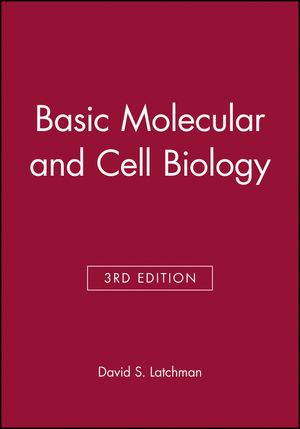 Basic Molecular and Cell Biology, 3rd Edition