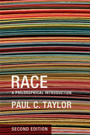 Race: A Philosophical Introduction, 2nd Edition