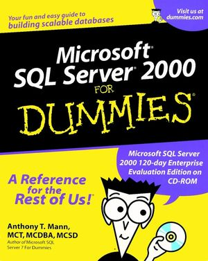 Microsoft® SQL Server® 2000 For Dummies®