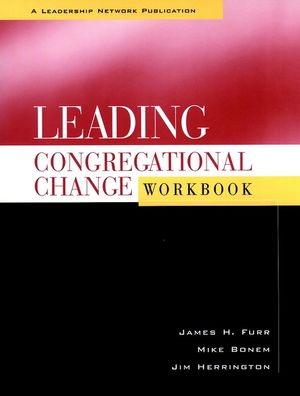 Leading Congregational Change Workbook