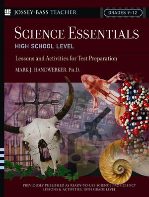 Science Essentials, High School Level: Lessons and Activities for Test Preparation