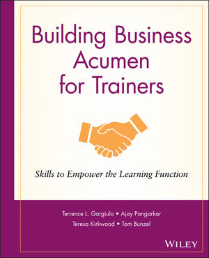 Building Business Acumen for Trainers: Skills to Empower the Learning Function (0787981753) cover image
