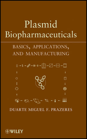 Plasmid Biopharmaceuticals: Basics, Applications, and Manufacturing (1118002253) cover image