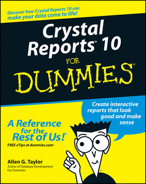 Crystal Reports 10 For Dummies (1118054253) cover image