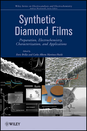 Synthetic Diamond Films: Preparation, Electrochemistry, Characterization and Applications (1118062353) cover image