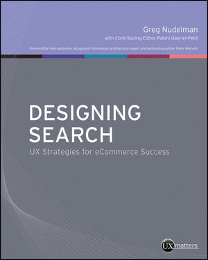 Designing Search: UX Strategies for eCommerce Success (1118109953) cover image