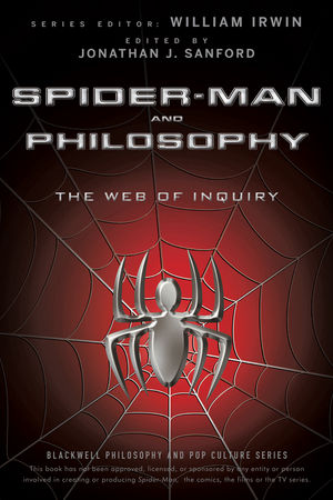Spider-Man and Philosophy: The Web of Inquiry (1118215753) cover image