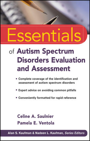 Essentials of Autism Spectrum Disorders Evaluation and Assessment (1118234553) cover image