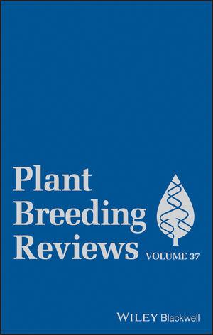 Plant Breeding Reviews, Volume 37 (1118497953) cover image