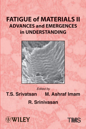 Fatigue of Materials II: Advances and Emergences in Understanding (1118533453) cover image