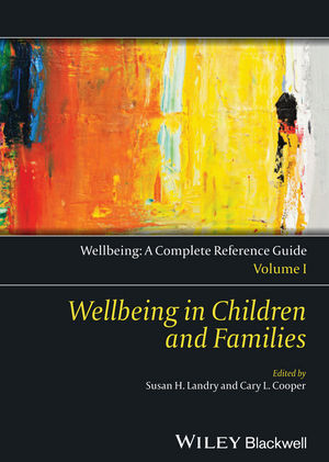 Wellbeing: A Complete Reference Guide, Volume I, Wellbeing in Children and Families