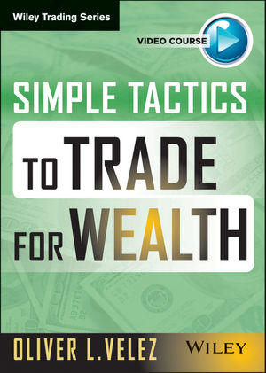 Simple Tactics to Trade for Wealth