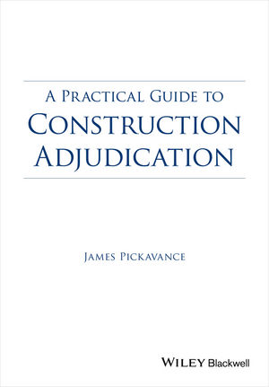 A Practical Guide to Construction Adjudication
