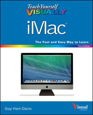 Teach Yourself VISUALLY iMac, 3rd Edition