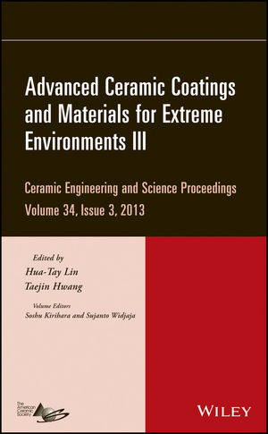Advanced Ceramic Coatings and Materials for Extreme Environments III: Ceramic Engineering and Science Proceedings, Volume 34 Issue 3 (1118807553) cover image