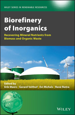 Biorefinery of Inorganics: Recovering Mineral Nutrients from Biomass and Organic Waste