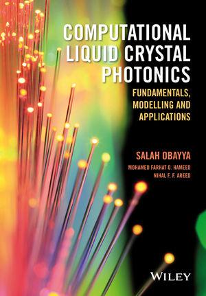 Computational Liquid Crystal Photonics: Fundamentals, Modelling and Applications