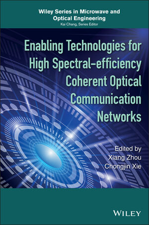 Enabling Technologies for High Spectral-efficiency Coherent Optical Communication Networks (1119078253) cover image