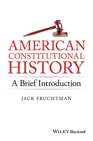 American Constitutional History: A Brief Introduction (1119141753) cover image