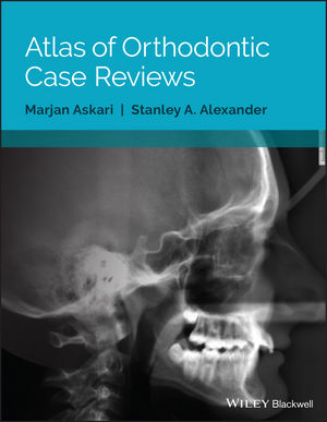 Atlas of Orthodontic Case Reviews