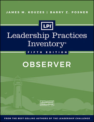 Leadership Practices Inventory 5th Edition: Observer