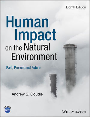 Human Impact on the Natural Environment, 8th Edition