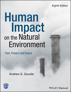 Human Impact on the Natural Environment, 8th Edition