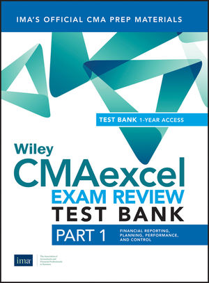 Wiley CMAexcel Learning System Exam Review 2019, Part 1: Financial Planning, Performance and Control Set (1-year access)