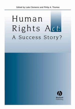 Human Rights Act: A Success Story?