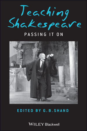 Teaching Shakespeare: Passing It On (1405140453) cover image
