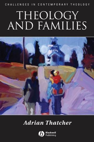 Theology and Families (1405152753) cover image