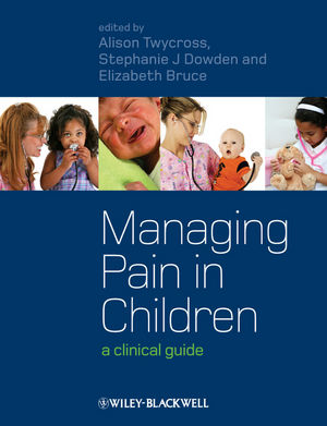 Managing Pain in Children: A Clinical Guide